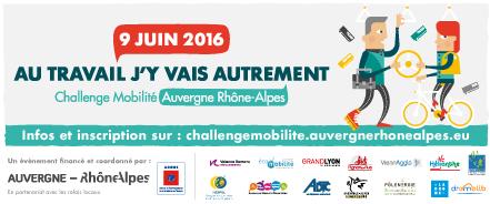 """9 juin 2016, C'est parti pour le 6e Challenge Mobilité Auvergne Rhône-Alpes !!! Relevez le défi : """"Au travail j'y vais autrement !"""""""